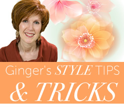 Ginger's Style Tips & Tricks